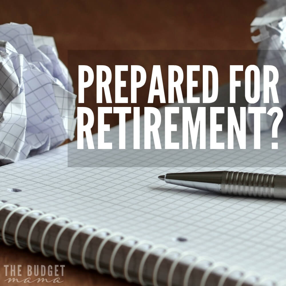 No More Excuses. Are You Prepared for Retirement?