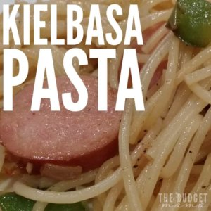Kielbasa Pasta Our Family S Favorite Meal Jessi Fearon