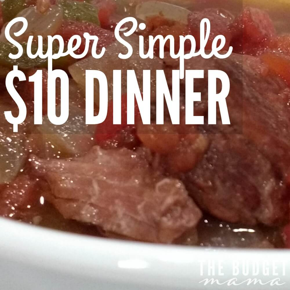 $10 Dinner – Super Easy Dump Meal Idea