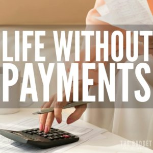 Life without payments - sounds a little too good to be true, right? But the truth is, you can in fact live life without paying thousands of dollars a month to creditors. It's not easy, but it's totally doable. If you want financial peace, make living life without payments a priority for you.