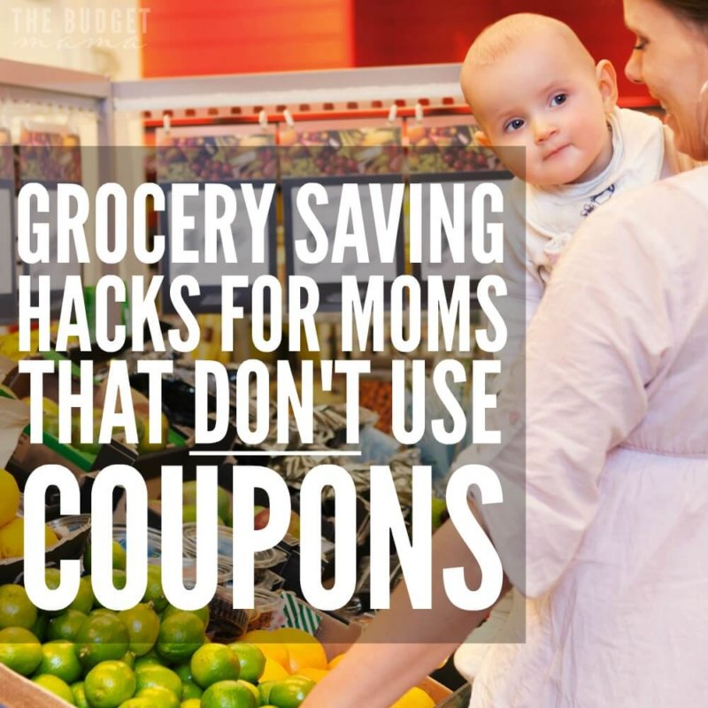 Grocery Saving Hacks for Moms Who Don't Coupon