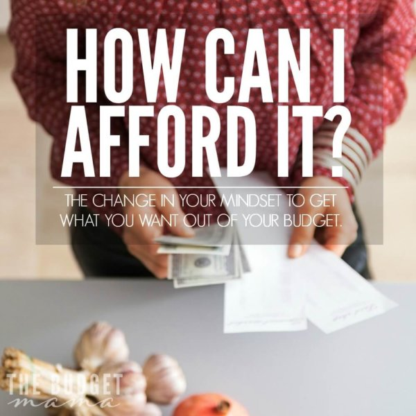 How Can I Afford It?