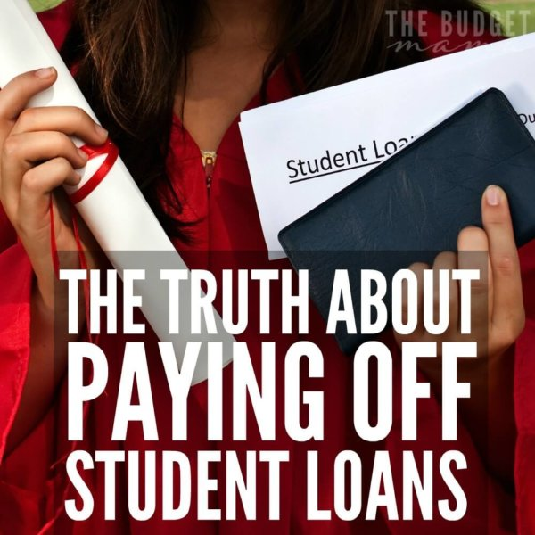 The Truth About Paying Off Student Loans