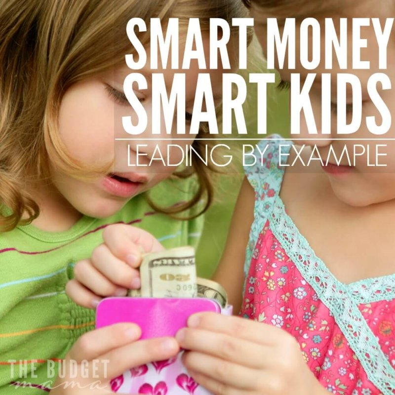 Smart Money Smart Kids – Leading By Example