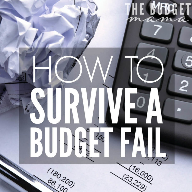 How to Survive a Budget Fail