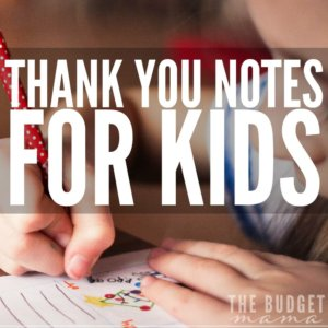 Thank you notes for kids shouldn't be expensive. So here's a free printable that you can use with your children to help them learn the importance of writing a thank you note.