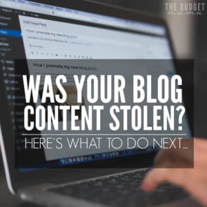 Blog content stolen? Here's what to do about it.