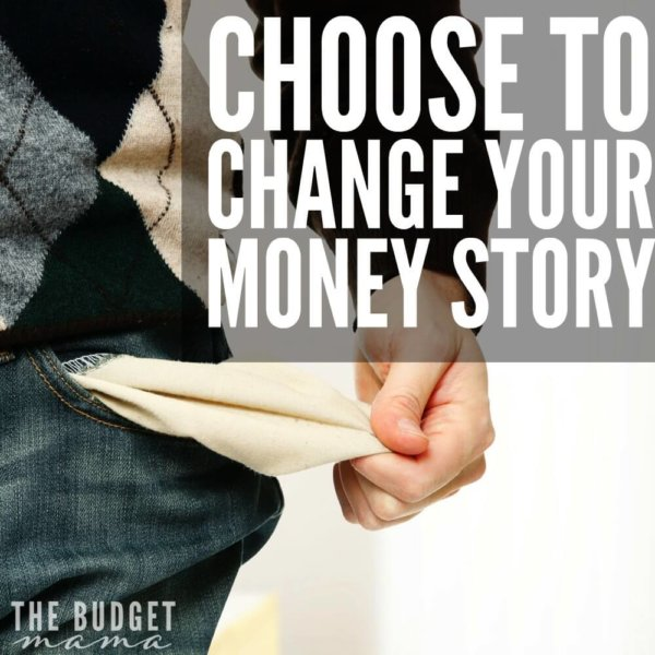 Choose to change your money story