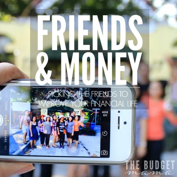 Friends & Money – Do you have the right friends for your finances?