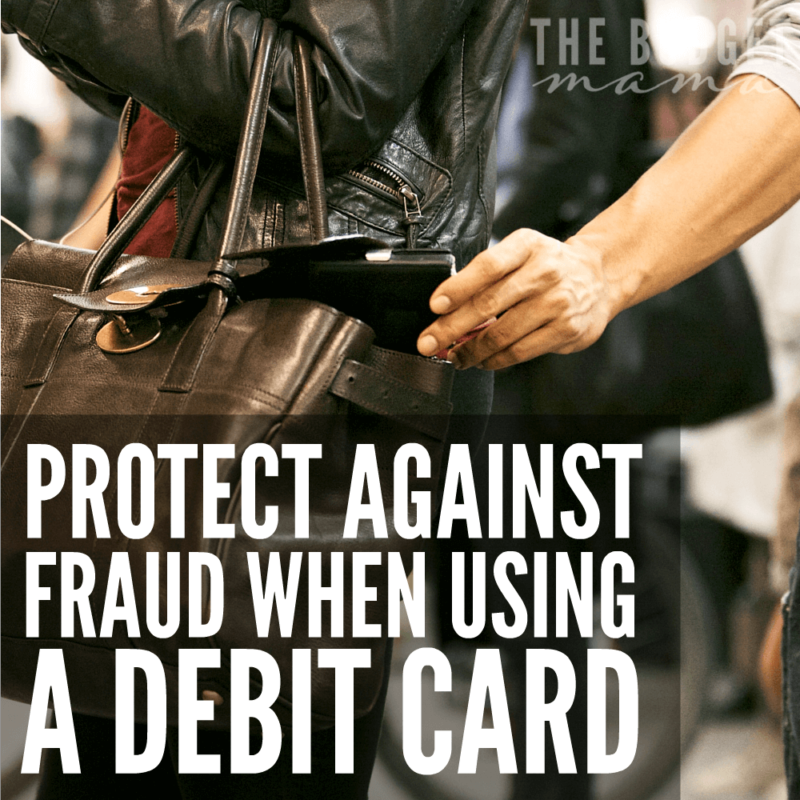 Protect against fraud when using a debit card