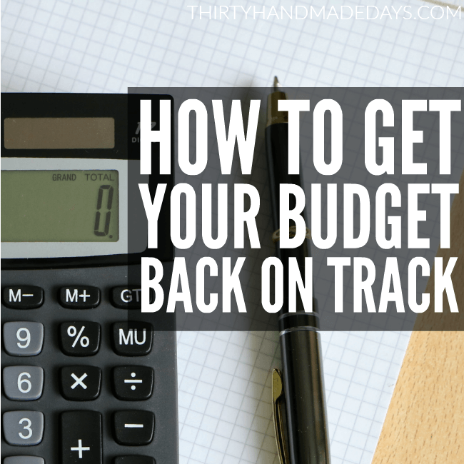 How to Get Your Budget Back on Track - especially after summer, it can be rough!