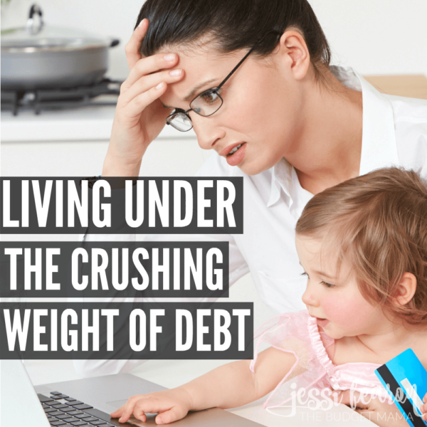 It's hard to live underneath the crushing weight of debt