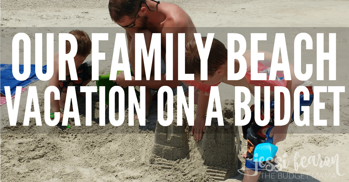 our beach vacation on a budget jessi fearon