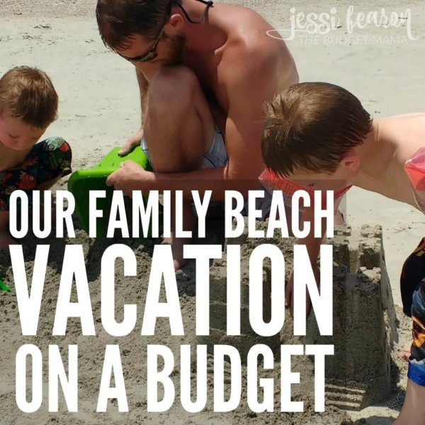 Our Beach Vacation on a Budget