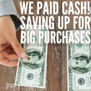 """Saving up for big purchases when you're on the debt-free journey can be a challenge but being able to say, """"We Paid CASH!"""" is definitely worth the wait. These are just a few of the ways to make the wait a little easier."""
