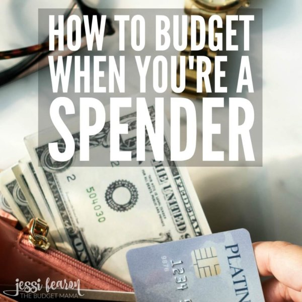 How to budget when you're a spender