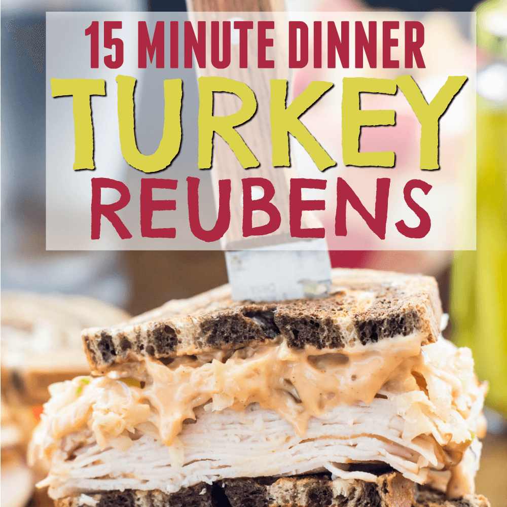 15-minute-dinner-turkey-reubens-featured