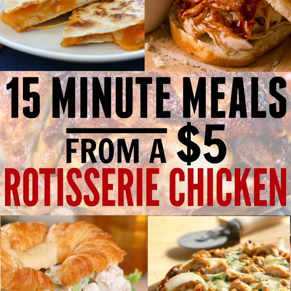 15-minute-meals-from-a-5-rotisserie-chicken-featured