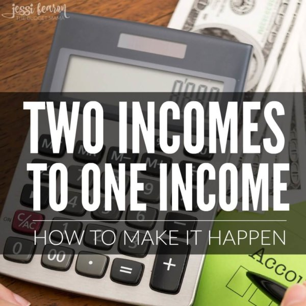 How to Go from Two Incomes to One