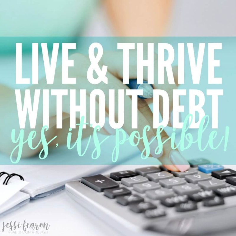 Yes, you can live and thrive without loans, credit cards, and debt of any kind. We're a family of five that is living proof that you don't need debt to live a well-loved life.