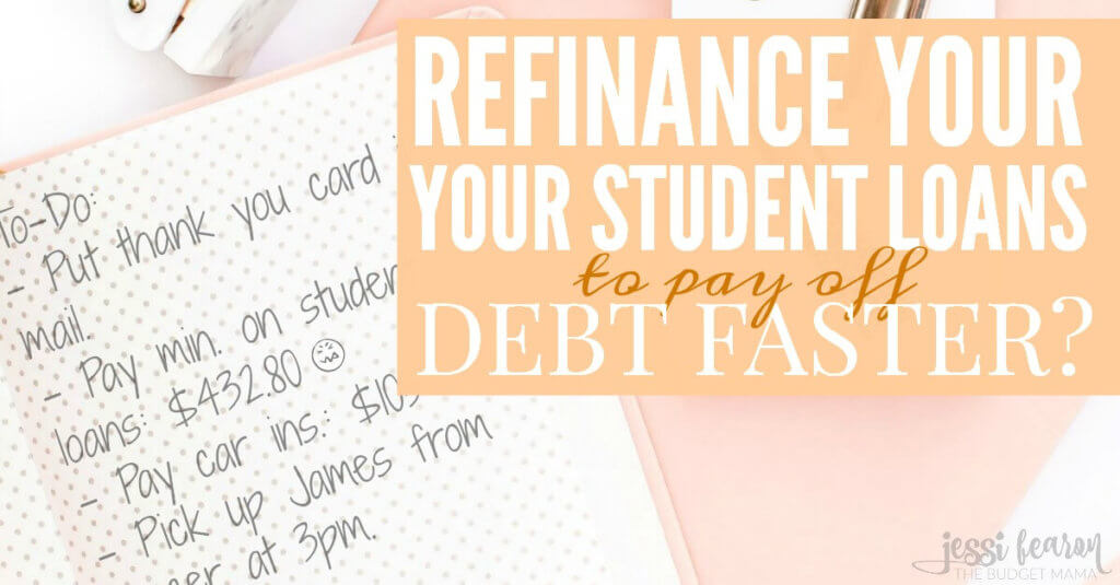 Is refinancing your student loans a good idea? Would it help you pay off your debt faster? In some cases, yes! Refinancing your student loans can actually help you pay off the debt so much faster!