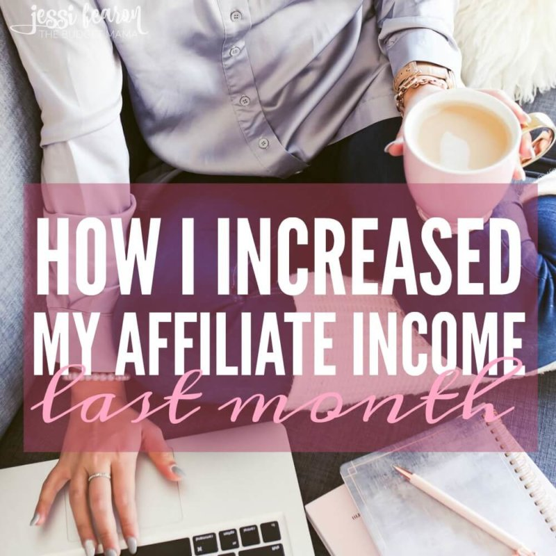 How I Increased My Affiliate Income Last Month; With a few simple tweaks, I increased my affiliate income earned from my blog in just one month!