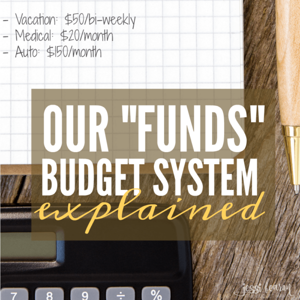 "Our ""Funds"" Budget System Explained"