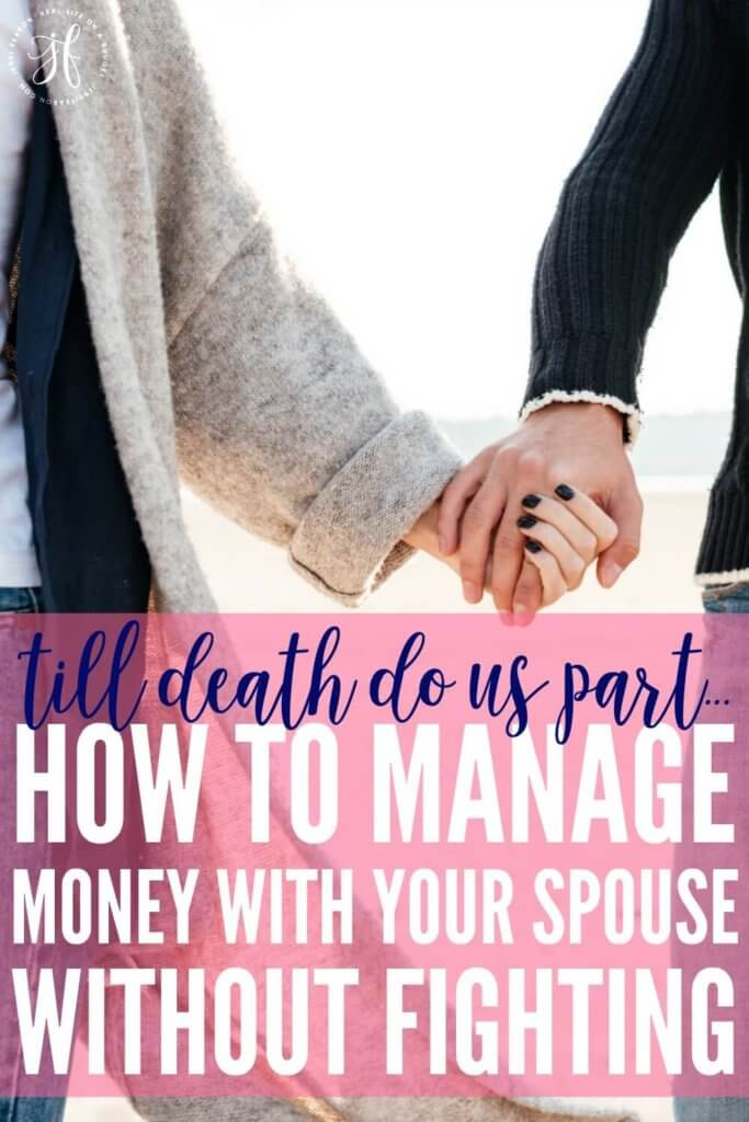 How to manage money with your spouse without fighting.