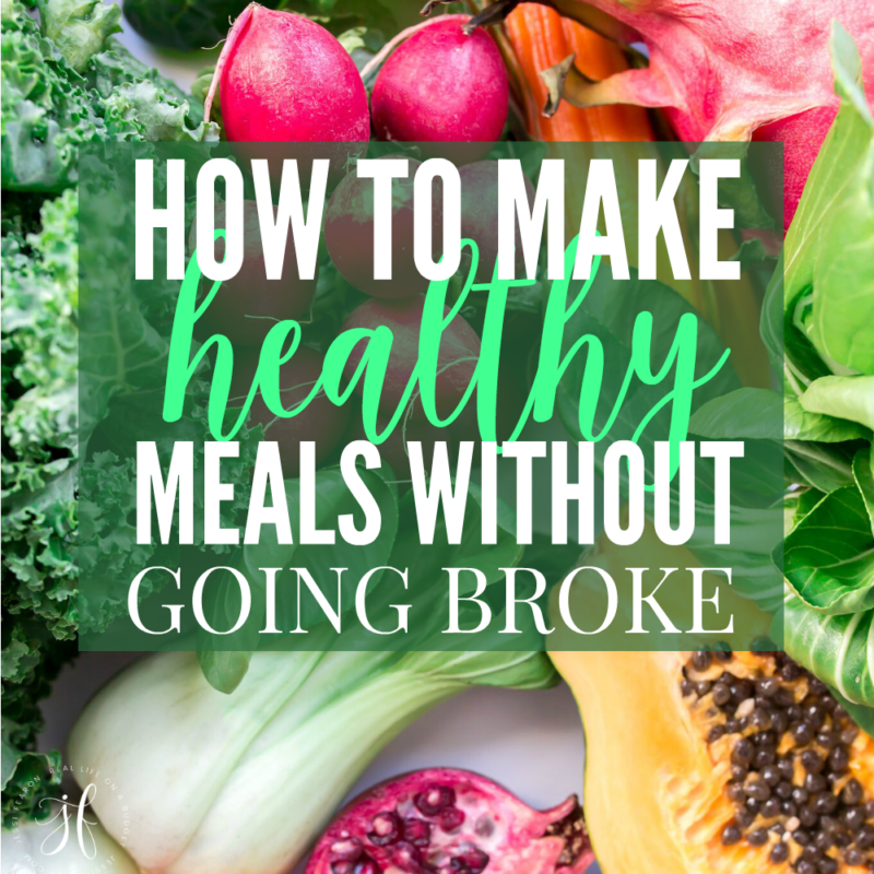 how to make healthy dinners on a budget