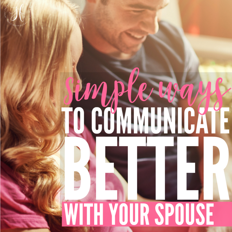Simple ways to make communicating with your spouse easier