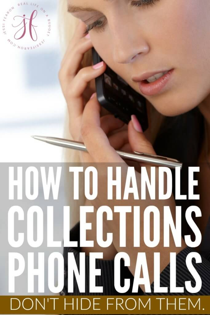 Struggling with collection calls? Here's the thing, you can't hide from them. It's time to take action. Here's how to handle collection phone calls.