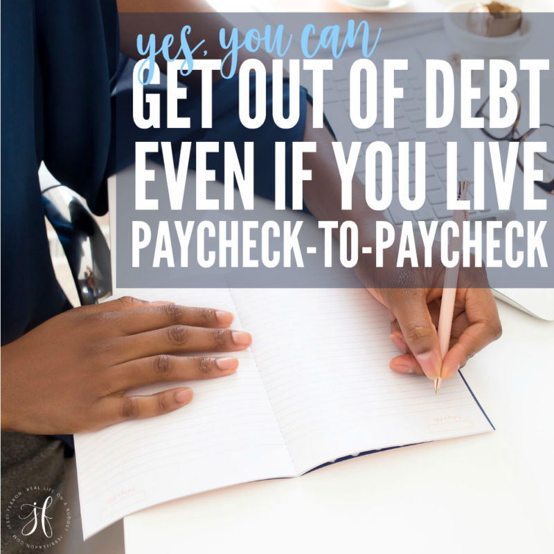 Get out of debt while living paycheck to paycheck – YES it's possible!