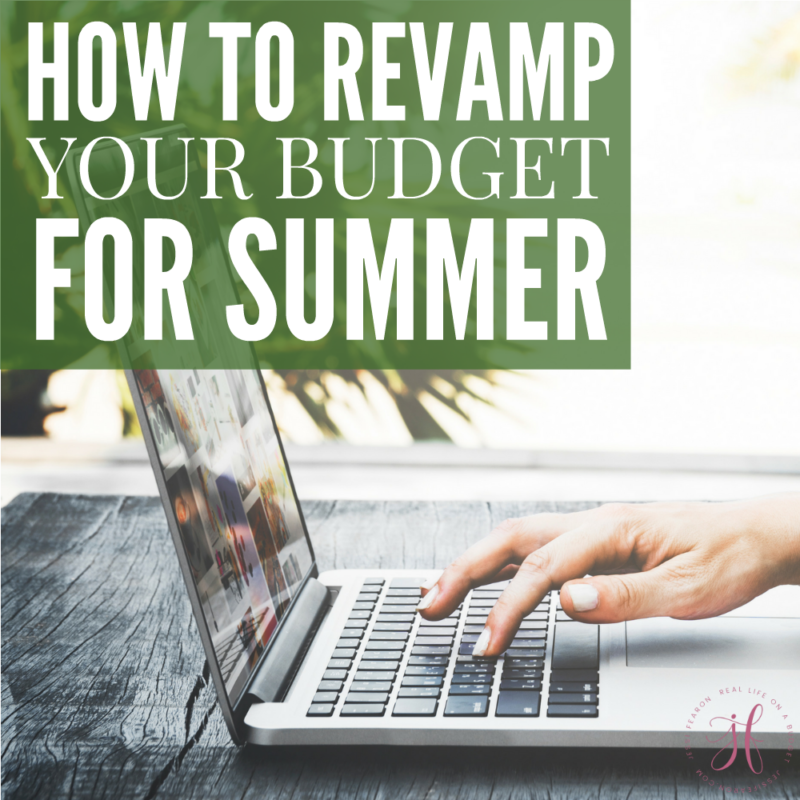 How to revamp your budget for the summer!