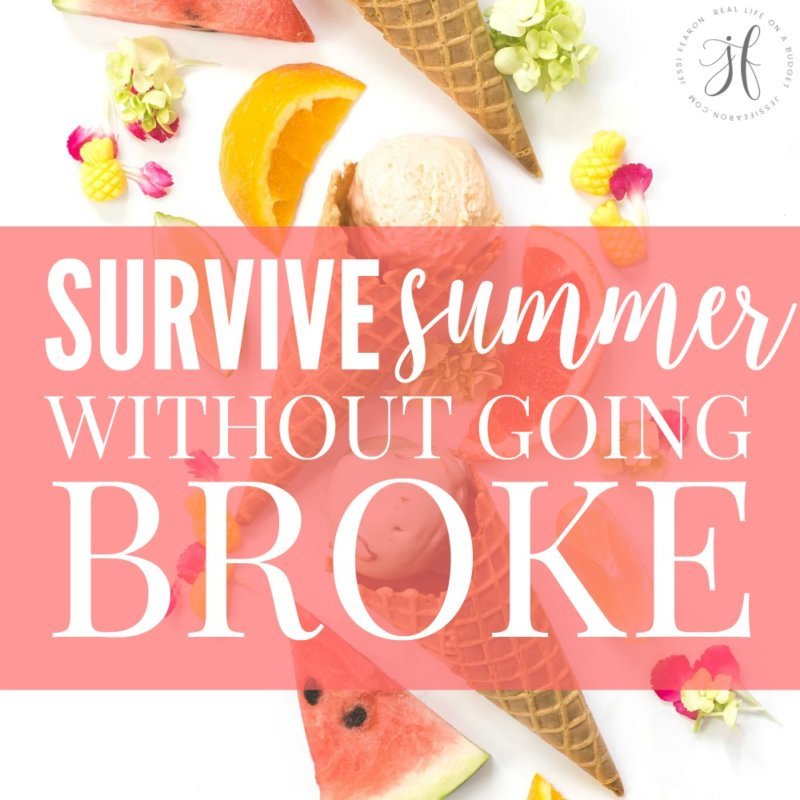 How to survive summer without going broke