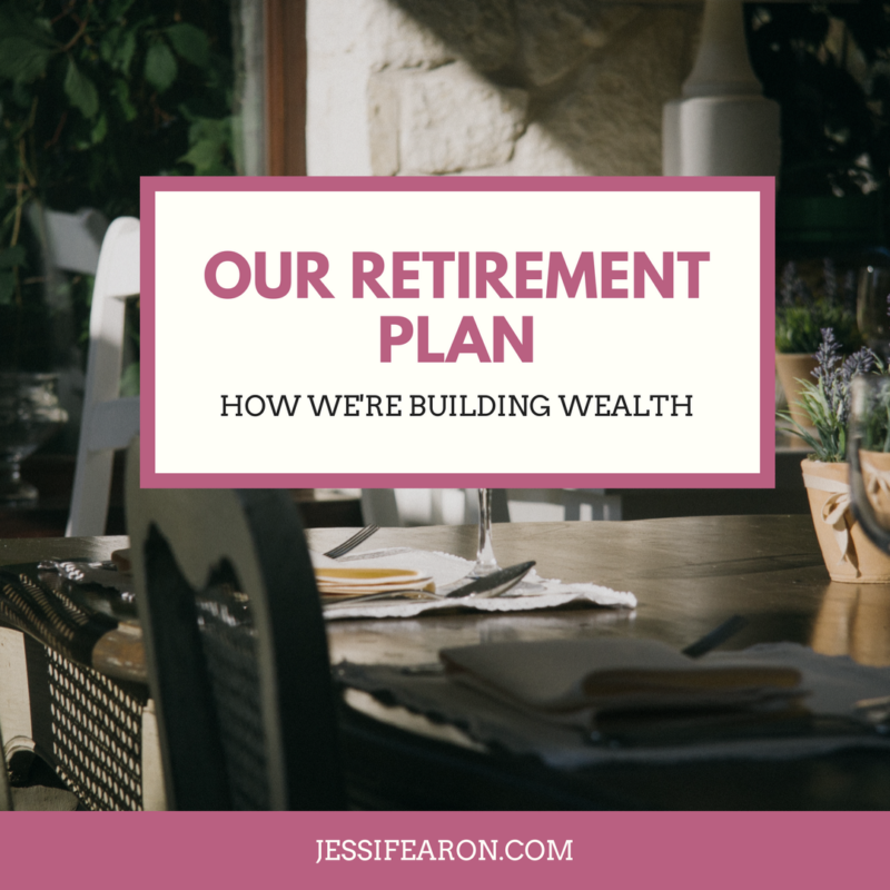 Our Retirement Plan…
