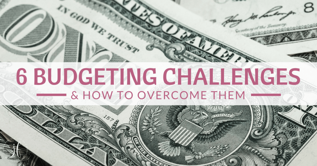 Struggling to figure out how to budget? Here's how to overcome these 6 budgeting challenges.
