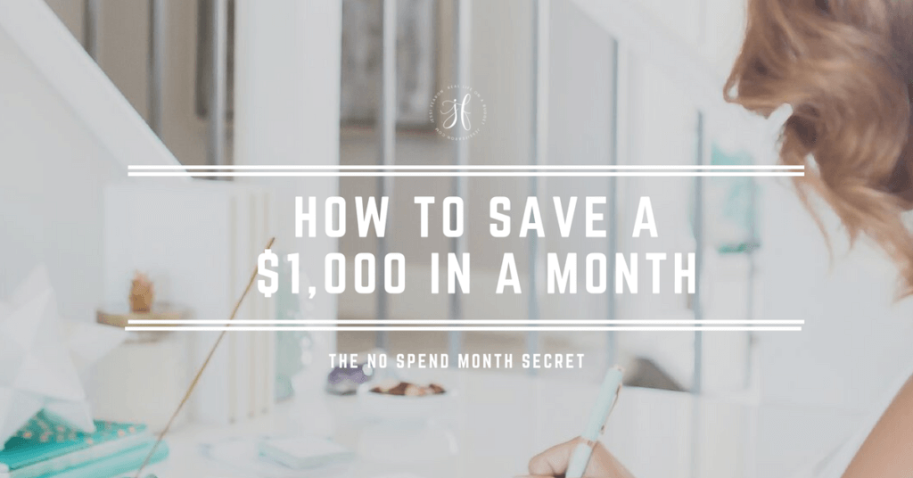 Get your emergency fund started by going on a No Spend Month and save a $1,000 in a month!