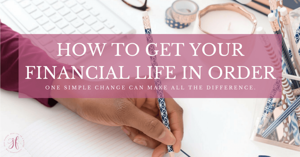 Want to get your financial life in order? This one thing will get you further ahead and put you back in control over your money.