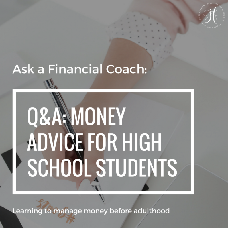 Ask a Financial Coach: Money Advice for High School Students