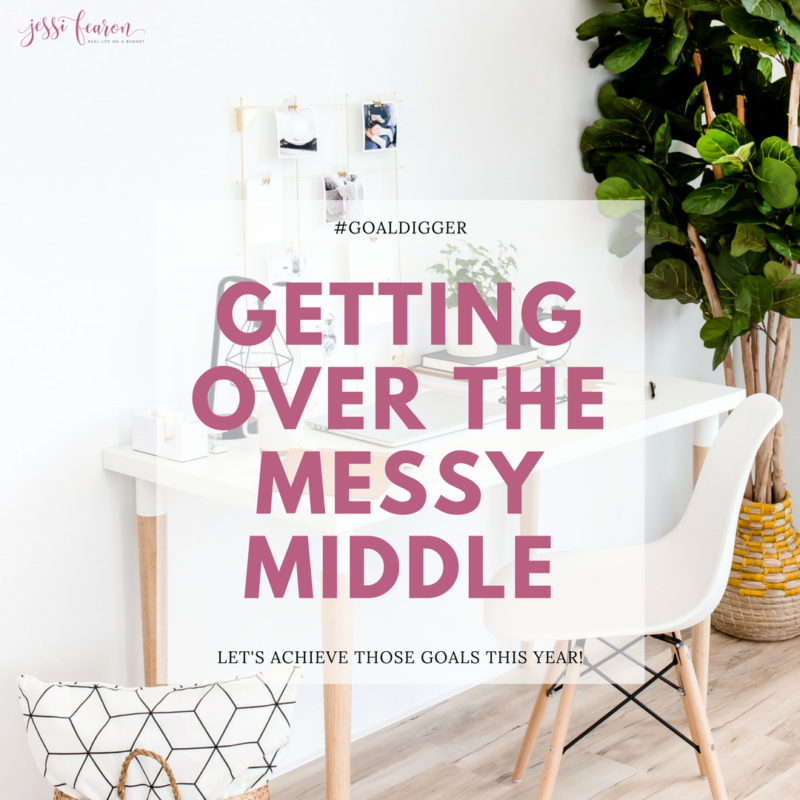 Getting over the messy middle & achieving your dreams