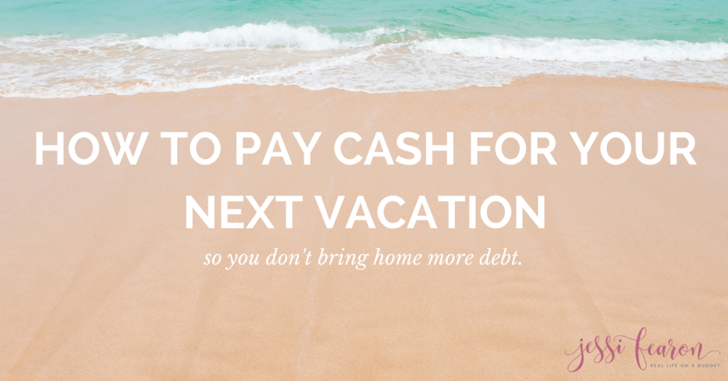 Instead of racking up debt this vacation, pay in cash for a vacation and achieve your family's financial goals!