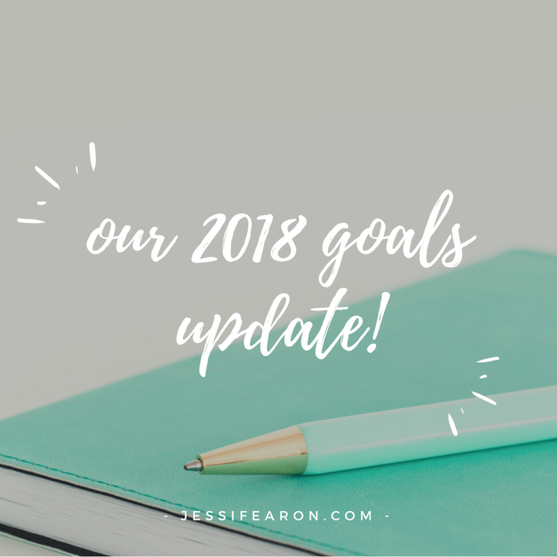 Our 2018 Goals Update