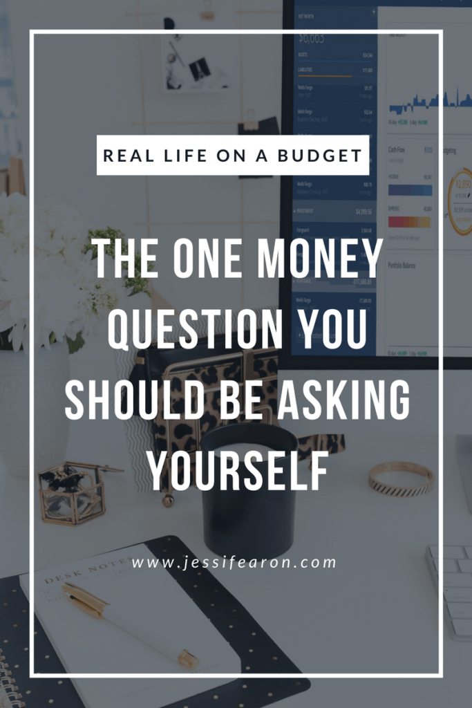 Stressed about money? Wondering how you're ever going to achieve the life you want? This is the ONE money question you should be asking yourself but aren't. #money #budget #debt #reallife #family