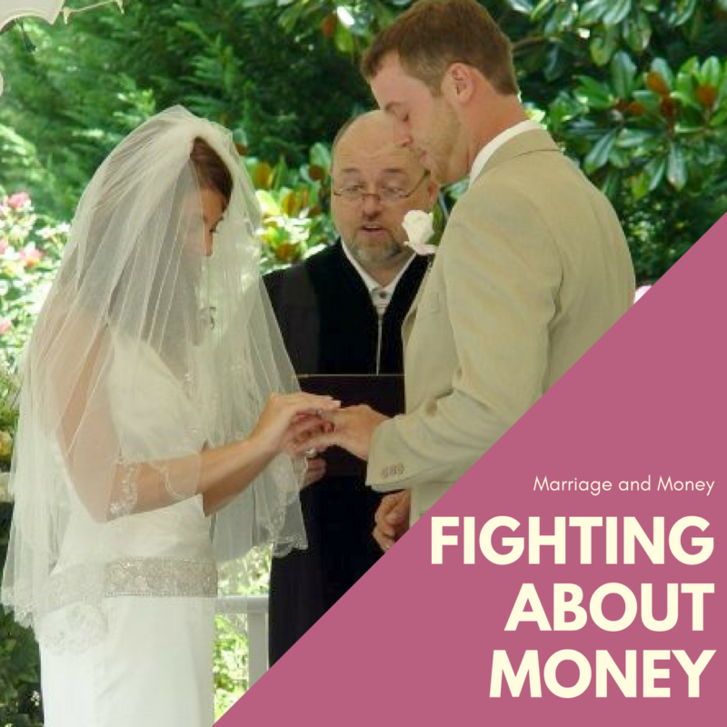 Marriage and Money: What to do when you're fighting about money