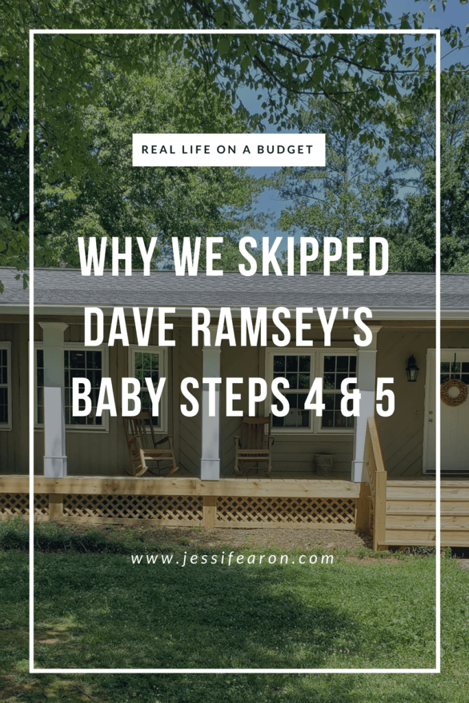Yep, we skipped some of Dave Ramsey's Baby Steps in favor of living our real life on a budget. That means, we went straight to BS 6 - should you do it too? #daveramsey #babysteps #budgeting #debtfree #babystepsix