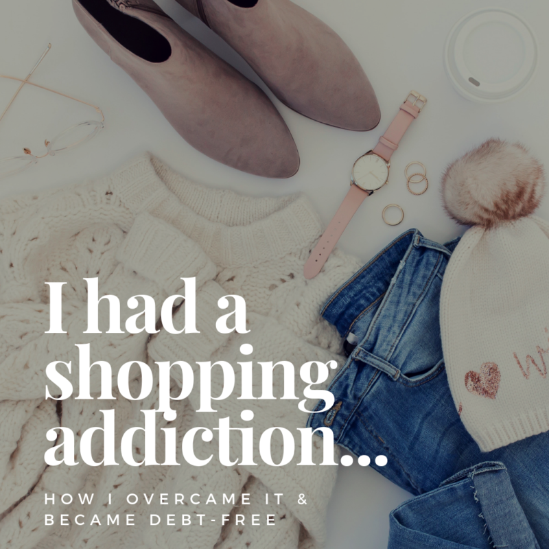 Shopping addiction? Yep, I had it and I know how hard it is to overcome. But through a lot of trial and error, I learned how to control my impluses and became debt-free.