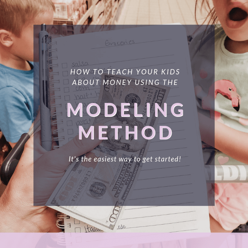 aching kids about money doesn't have to be hard. The Modeling Method makes teaching my kids about money super easy! If you're wondering how to teach kids about money this is the best way to get started!