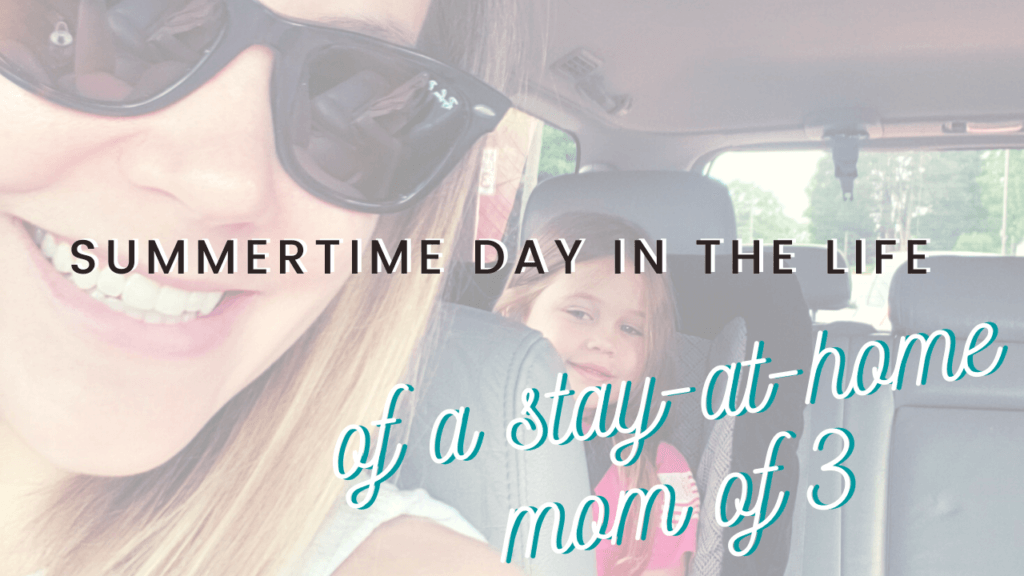 Wondering what life looks like for a stay at home mom of three kids in the summertime? Where's a day in the life for you!