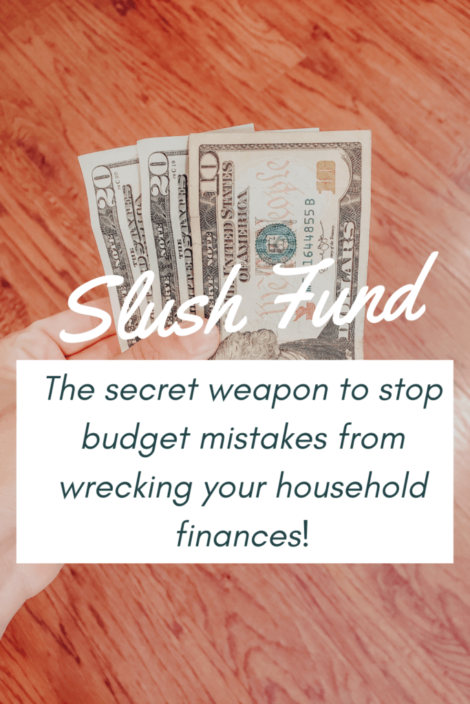 Do you have a slush fund? This is the best way to prevent those budget mistakes from wrecking your finances!