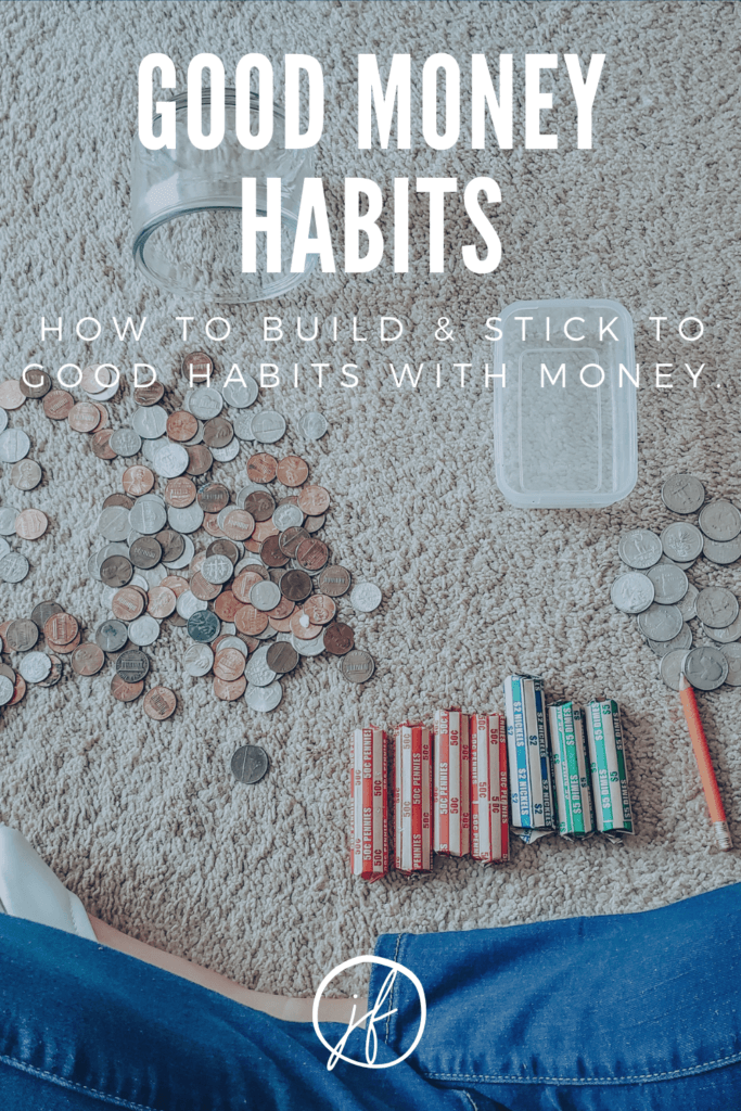 Building good money habits doesn't have to be difficult. It's as simple as one step at a time.
